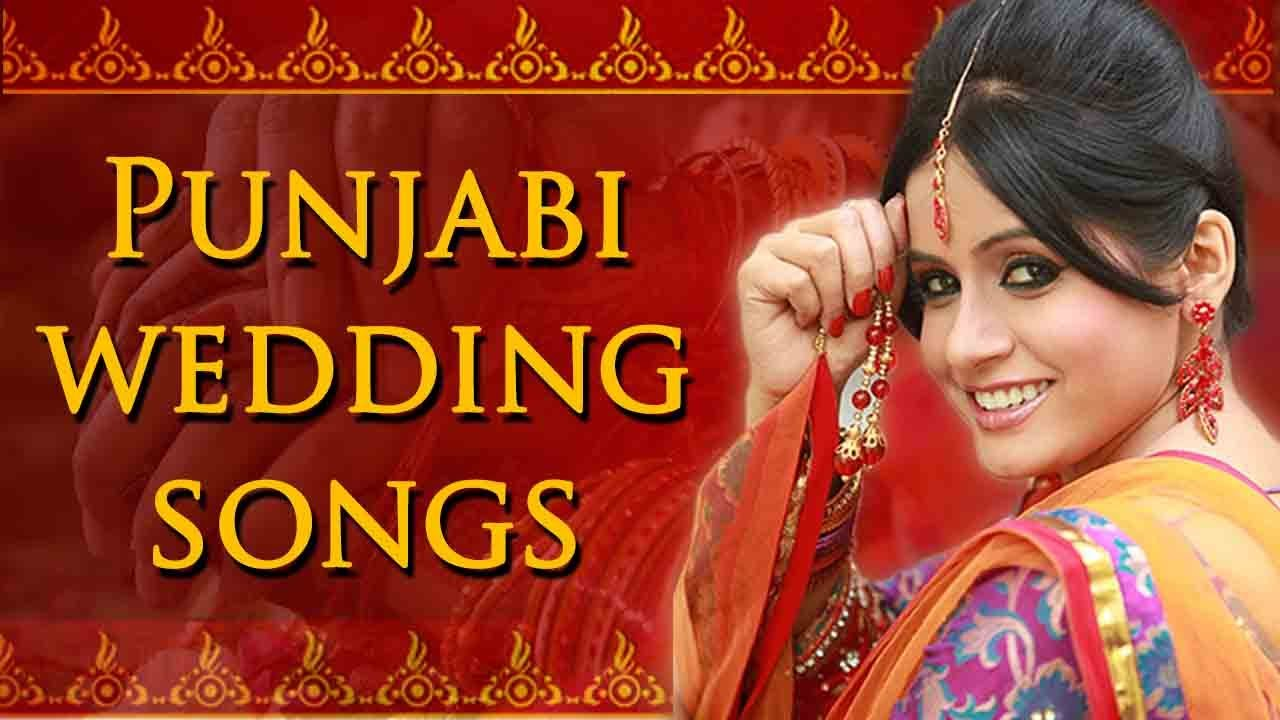 Youtube Videos Punjabi Wedding Songs