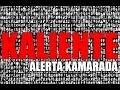 ALERTA KAMARADA - KALIENTE