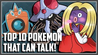 Top 10 Pokemon That Can Talk!