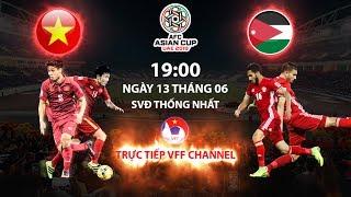 FULL | VIỆT NAM - JORDAN | BẢNG C - VÒNG LOẠI ASIAN CUP 2019