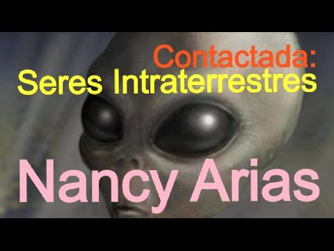EL CONTACTO INTRATERRESTRE ES REAL: NANCY ARIAS