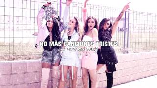 No more sad songs • Little Mix   Letra en español / inglés