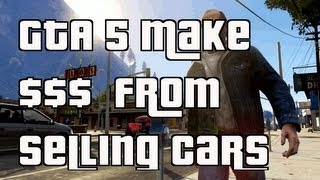 GTA 5 Online Sell Cars For Good $$$$
