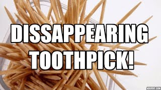 Cool Magic Tricks To Do At Home: Disappearing Toothpick