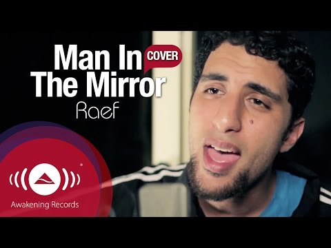 Michael Jackson - Man In The Mirror (Raef Cover)