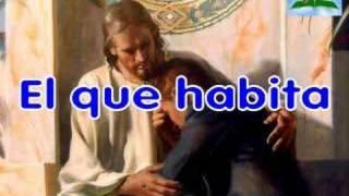 13 El Que Habita Al Abrigo De Dios
