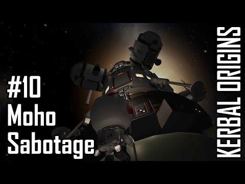 Kerbal Origins #10 Moho Sabotage - Kerbal Space Program with Mods!