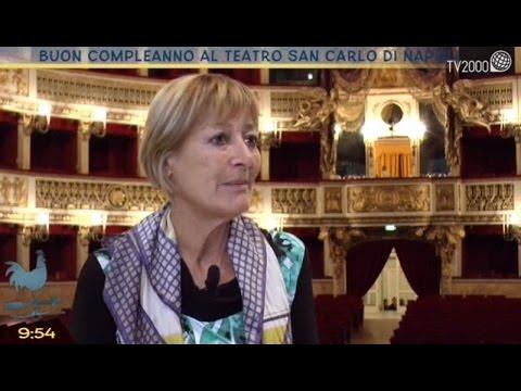 Buon compleanno al Teatro San Carlo di Napoli