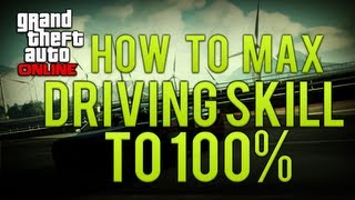 GTA Online: How To Max Out Driving Skill 100% (Level Up