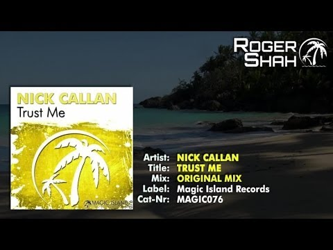 Nick Callan - Trust Me (Original Mix)