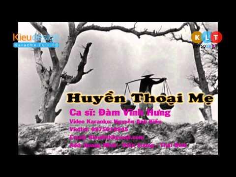 Huyền Thoại Mẹ Mr Đàm   Karaoke ChuongLy HD