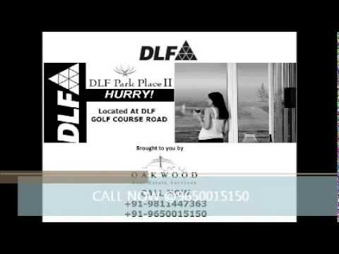 DLF Park Place 2 Gurgaon Call@9650015150