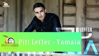 Pitt Leffer - Yamala ( Official Video HD )