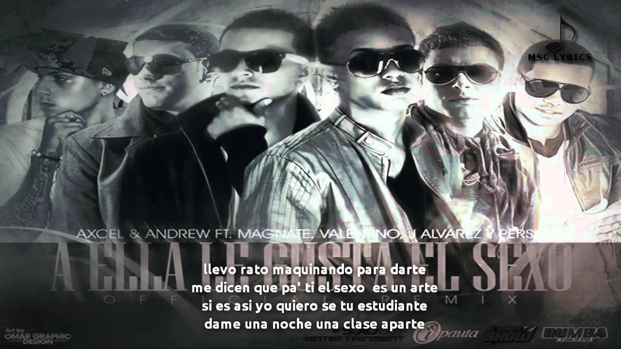 Axcel Y Andrew Ft. Magnate Y Valentino ... - El Género 2018