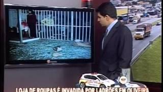 Loja de roupas � invadida por ladr�es em Oliveira