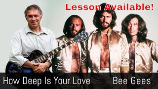 The Bee Gees, How Deep Is Your Love Solo Jazz Guitar