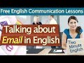 Talking about Email in English - Communicating Through Email - Free English Communication Lessons