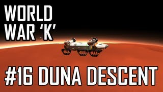 World War K #16 Duna Descent Kerbal Space Program With