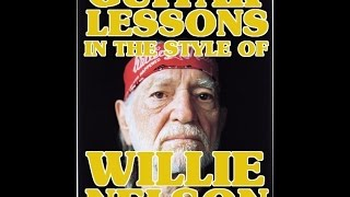 Guitar Lessons In The Style Of Willie Nelson Intro Scott Grove