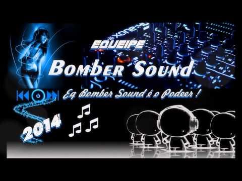 Dj Cleber Mix Feat Mc Mayara   Atentada 2014 Equipe Bomber Sound