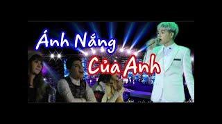 """Đức Phúc hát LIVE """" ÁNH NẮNG CỦA ANH""""  VỚI Noo Phước Thịnh"""