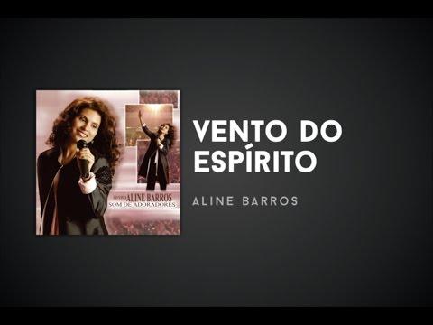 Aline Barros - Vento do Espírito