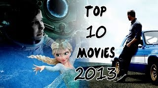 TOP 10 Best Movies Of 2013 Hollywood (HD)