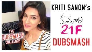 Kriti-Sanon-with-Kumari-21F-Dubsmash