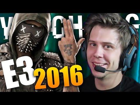 E3 2016 | EXTRANJEROS RAROS, GHOST RECON Y WATCH DOGS 2!