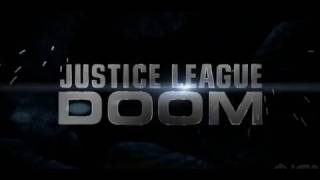 Justice League: Doom Movie Trailer