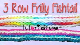 NEW 3 Row Frilly Fishtail Bracelet Rainbow Loom Tutorial