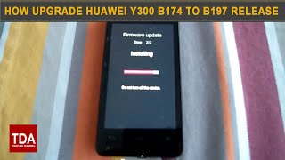 Huawei Ascend Y300-0100 Update B174 To B197