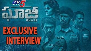 The Ghazi Movie Team's Exclusive Interview