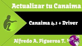 Instalación De Canaima 4.1 En Una Canaima 4 + Driver