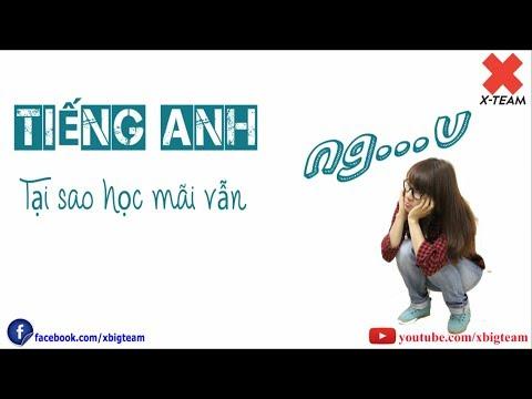 [Offical MV]Tiếng Anh - Tại sao học mãi vẫn ngu (X-Team)
