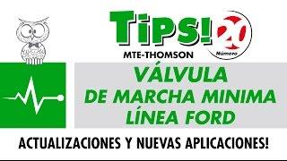 TIPS 20 – Válvula de Marcha Minima Línea Ford