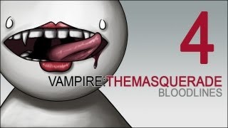 Cry Plays: Vampire: The Masquerade - Bloodlines [P4]