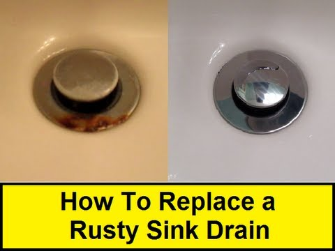 How To Replace A Rusty Sink Drain YouTube