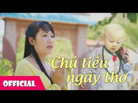 Nhạc Phật Giáo 2016 - Chú Tiểu Ngây Thơ | Diệu Thắm