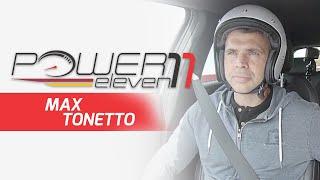 Power 11   MAX TONETTO