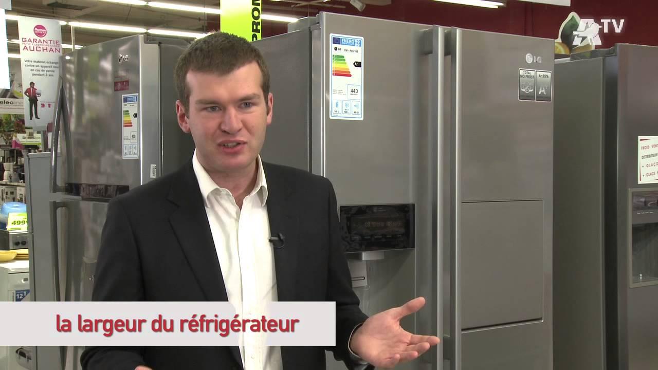 Auchan comment choisir son r frig rateur youtube - Choisir son refrigerateur ...