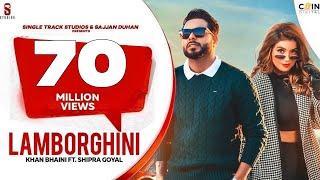 LAMBORGHINI Khan Bhaini Ft Shipra Goyal Video HD Download New Video HD