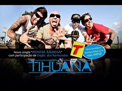 Tihuana - Minha Rainha (Musica Nova 2013) HD