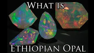 What Is Ethiopian Opal Value & Meaning