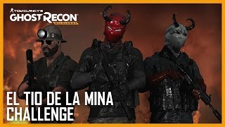 Ghost Recon Wildlands - 'El Tio de la Mina' Trailer
