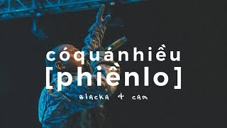 "BLACKA - ""CÓ QUÁ NHIỀU PHIỀN LO"" (feat. Cam) (Official Audio w/ lyrics)"