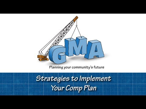 GMA Comp Plan Conversation Starters: Strategies to Implement Your Comprehensive Plan