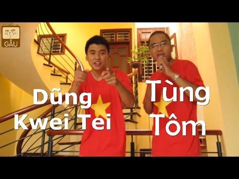 I'm Vietnamese- MTP Nắng ấm Xa Dần - TÙNG TÔM, DŨNG Kwei Tei- Gấu™