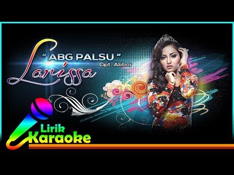 Larissa Kentring - ABG Palsu - Video Lirik Karaoke Musik Dangdut Terbaru - NSTV