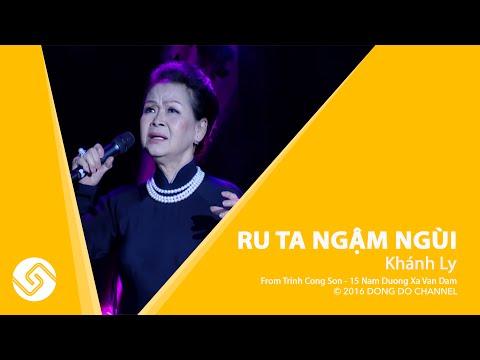 Trịnh Công Sơn | RU TA NGẬM NGÙI - Khánh Ly | 15 Năm Đường Xa Vạn Dặm